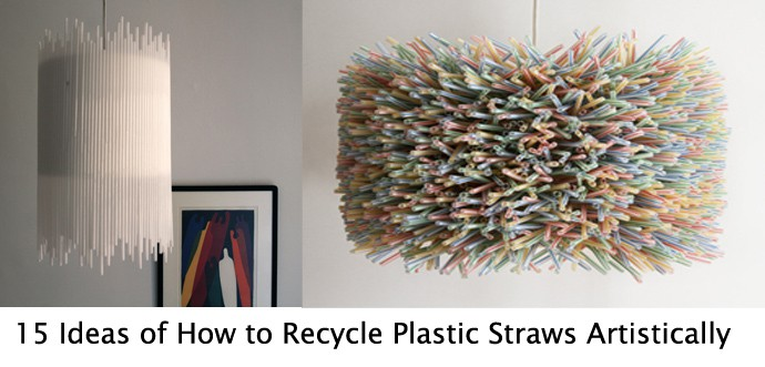 15 Ideas of How to Recycle Plastic Straws Artistically