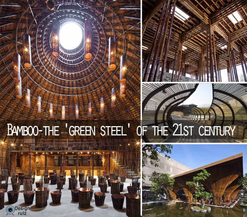 20 Examples of Bamboo Buildings- The 'Green Steel' of the 21st Century
