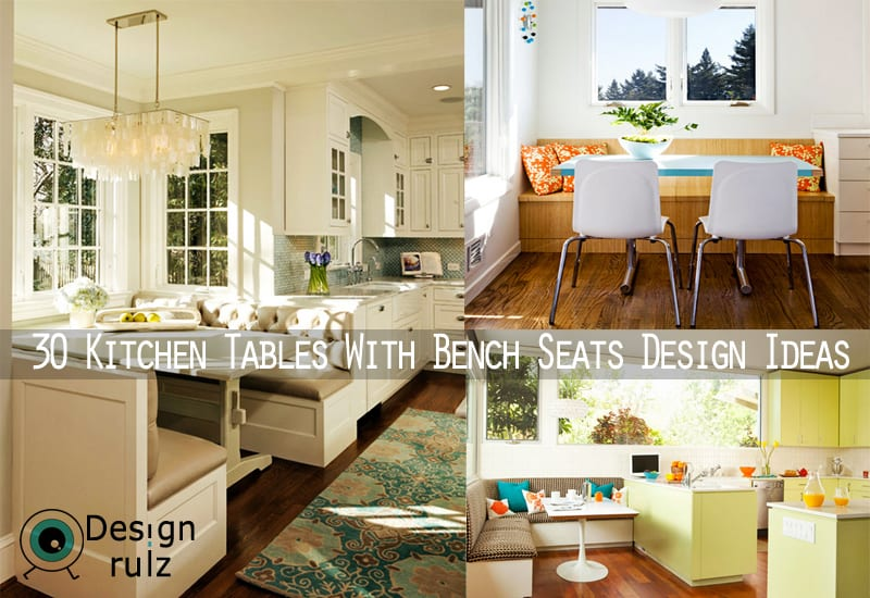 30 Kitchen Tables With Bench Seats Design Ideas