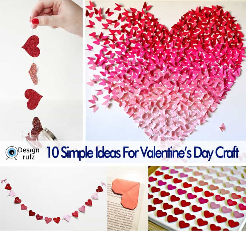 valentines craft ideas 10 simple ideas for s day craft designrulz 3171
