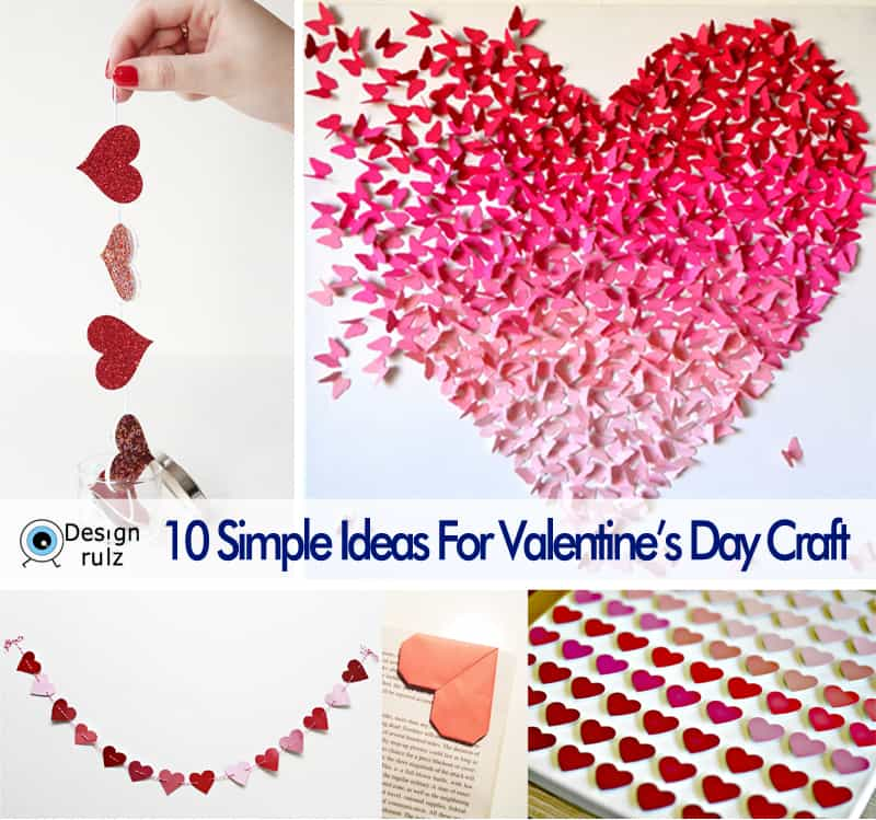 10 simple ideas for valentine s day craft for Craft ideas for valentines day