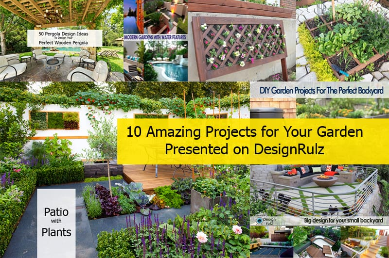 cover_10 Amazing Projects for Your Garden Presented on DesignRulz