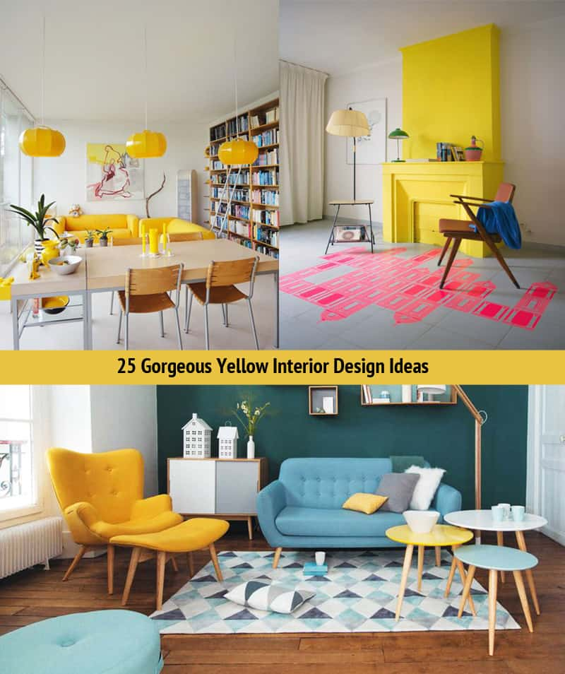 25 Gorgeous Yellow Interior Design Ideas